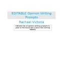 EDITABLE Opinion Writing Prompts