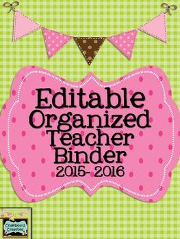 EDITABLE Organized Teacher Binder