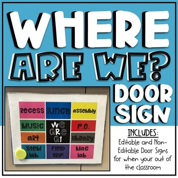 EDITABLE Out of Room Door Signs