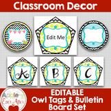 EDITABLE Owl Tags & Bulletin Board Set