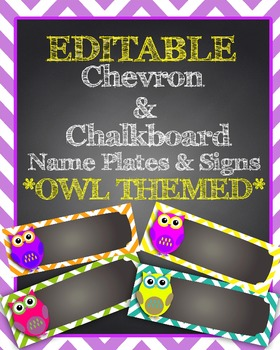 EDITABLE Owl Chevron & Chalkboard Name Plates/Desk Tags/Signs