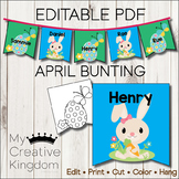 EDITABLE PDF April Bunting