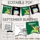 EDITABLE PDF Back to School September Bunting
