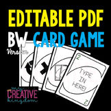 EDITABLE PDF Wild Card Game (BW Version)