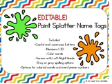 EDITABLE Paint Splatter Name Tags