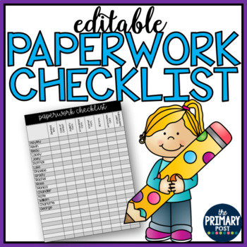 EDITABLE Paperwork Checklist for BACK TO SCHOOL
