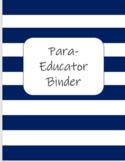 EDITABLE Para-Educator Binder