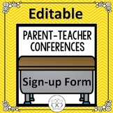 EDITABLE Parent Conference Sign Up Form