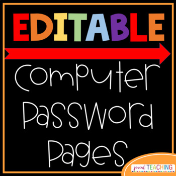 EDITABLE Password Pages for Students