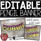 EDITABLE Pencil Banner {Pencil Pennant}