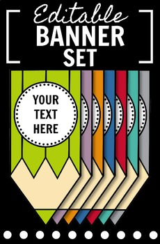 EDITABLE Colored Pencil Banner Set: Back to School