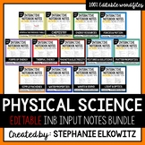 EDITABLE Physical Science Interactive Notebook Input Notes