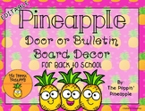 EDITABLE Tropical Pineapple Door / Bulletin Board Decor for Back to School