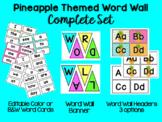 EDITABLE Pineapple Themed Complete Word Wall Set