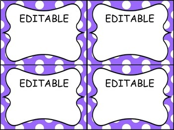 EDITABLE Polka Dot Labels for the classroom