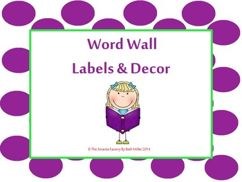 Word Wall Labels and Decor Packet: EDITABLE (Purple and Green Polka Dot)