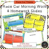 EDITABLE Race Car Morning Work & HW Slides