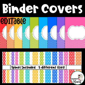 EDITABLE Rainbow Polka Dot Binder Covers {Spines included}