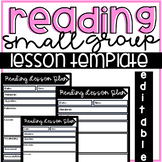 EDITABLE Reading Lesson Plan Templates (Small Group or Whole Group)