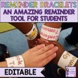 EDITABLE Reminder Bracelets - Print and Go!