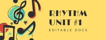 EDITABLE Rhythm Unit - Half/Quarter/Whole