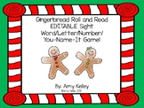 EDITABLE Roll and Read Gingerbread Game