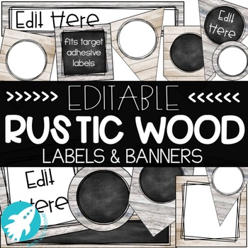 EDITABLE Rustic Wood Labels and Banners: Classroom Decor