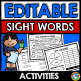 EDITABLE SIGHT WORDS WORKSHEETS AND ACTIVITIES (KINDERGARTEN, SPECIAL EDUCATION)