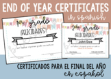 EDITABLE *SPANISH* End of Year Certificates for 1st-5th Grade Completion