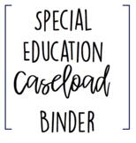 EDITABLE SPED Caseload Binder!