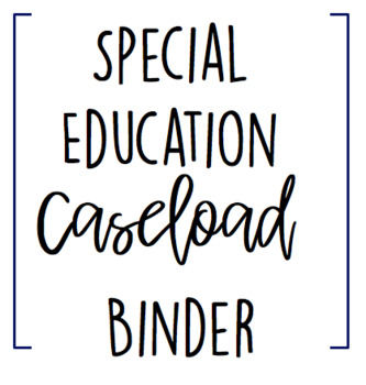 EDITABLE SPED Caseload Binder!