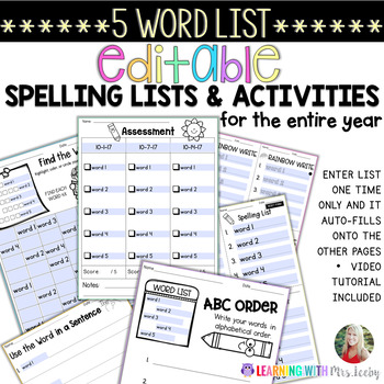 EDITABLE SPELLING LIST, ACTIVITIES, AND ASSESSMENTS for 5 WORDS