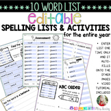 EDITABLE SPELLING LIST, ACTIVITIES, AND ASSESSMENTS for 10  WORDS