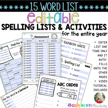 EDITABLE SPELLING LIST, ACTIVITIES, AND ASSESSMENTS for 15 WORDS