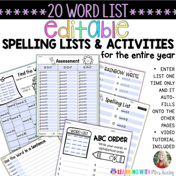 EDITABLE SPELLING LIST, ACTIVITIES, AND ASSESSMENTS for 20 WORDS