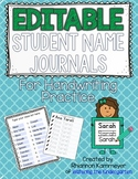 EDITABLE STUDENT NAME JOURNAL TRACING PRACTICE