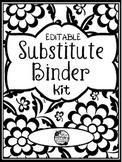 EDITABLE~ SUBSTITUTE TEACHER BINDER KIT {BLACK & WHITE}