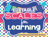 EDITABLE Scales for Learning Posters {3 Formats}