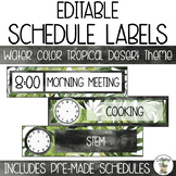EDITABLE Schedule Labels with Clock - Watercolor Tropical Desert Theme