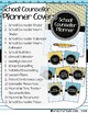 EDITABLE: School Counselor Planner Covers & Spines (School