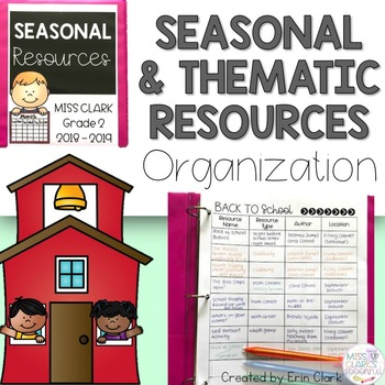 EDITABLE Seasonal & Thematic Teaching Resources Organization