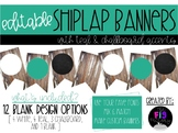 EDITABLE Shiplap Banner (with teal & chalkboard accents)