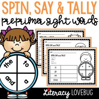 Sight Words Activity Pre-Primer Spin, Say & Tally (EDITABLE)