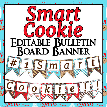 EDITABLE Smart Cookie themed bulletin board banner