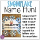EDITABLE Snowflake Name Hunt