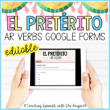 Spanish Preterite Tense AR Verbs Forms Assessment - EDITABLE - Distance Learning