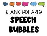EDITABLE Speech Bubbles