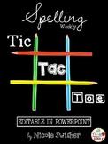 Spelling Tic-Tac-Toe- EDITABLE IN POWERPOINT- 2nd UPDATE!