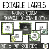 EDITABLE Square Labels - Watercolor Tropical Desert Theme