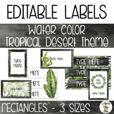EDITABLE Rectangle Labels - Watercolor Tropical Desert Theme
